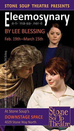 Stone Soup Theatre presents: Eleemosynary